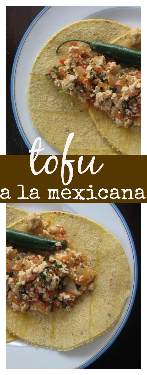 Tofu a la mexicana. El mejor desayuno mexicano en versión vegana.