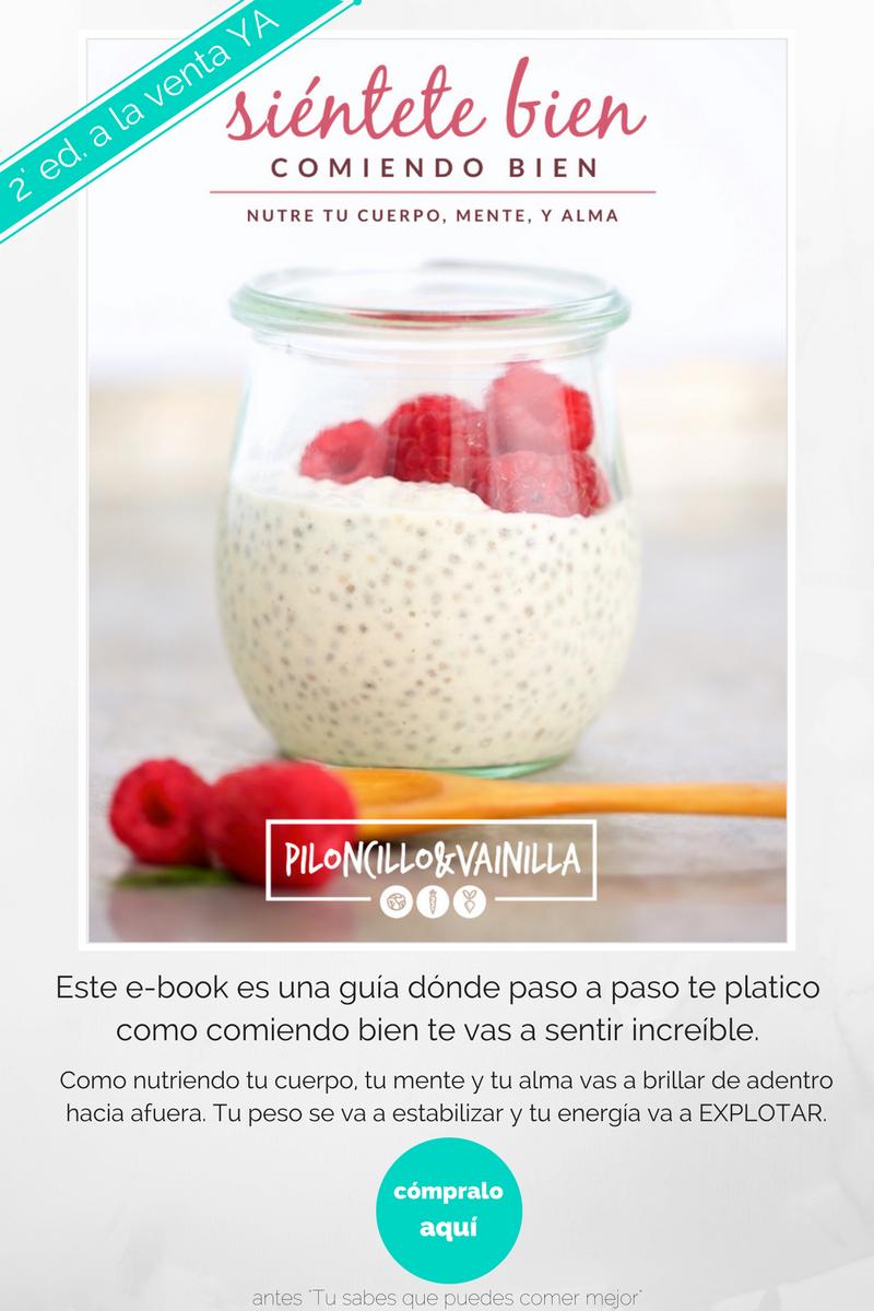 El ebook de piloncilloyvainilla, una guía que te va a yudar a comer mejor!