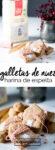 Receta de galletas de nuez hechas con harina de espelta, galletas sanas, galletas veganas, receta en español de galletas de navidad.