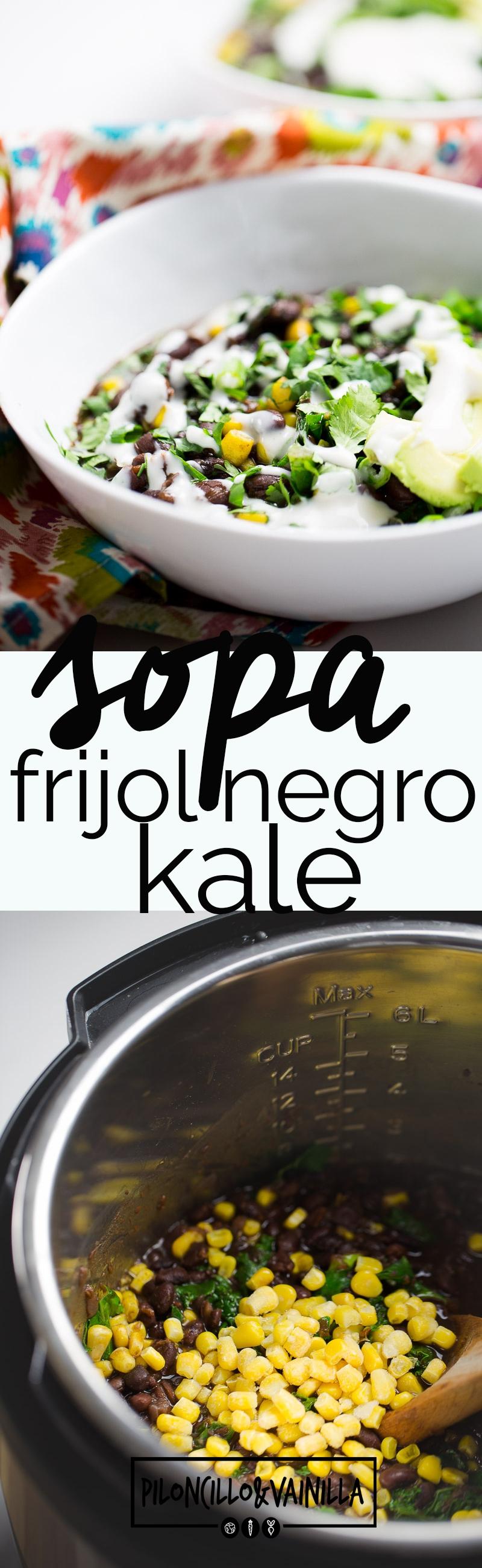 Esta sopa de frijol negro con kale y elote es una receta salvavidas. Pones todos los ingredientes en la #instapot o crock-pot, la tapas, la programas y cuando estes lista para comer terminas la sopa a tu gusto.  #sopavegana, #sopasaludable, #recetadeinstapot,#vegano,#recetaenespañol